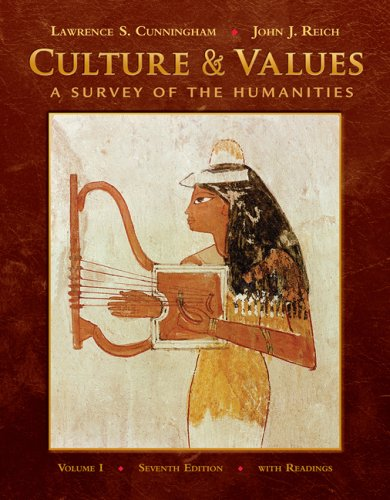 Culture and Values A Survey of the Humanities 7th 2010 edition cover