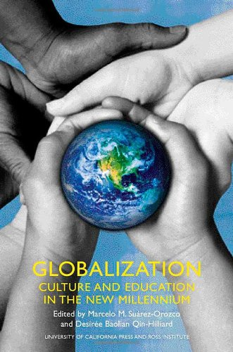 Globalization Culture and Education in the New Millennium  2004 edition cover