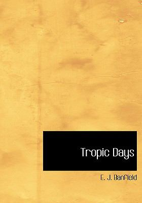 Tropic Days  2008 9780554224251 Front Cover