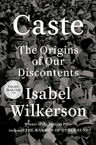 Cover art for Caste: The Origins of Our Discontents