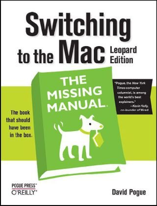 Switching to the Mac   2009 9780596804251 Front Cover