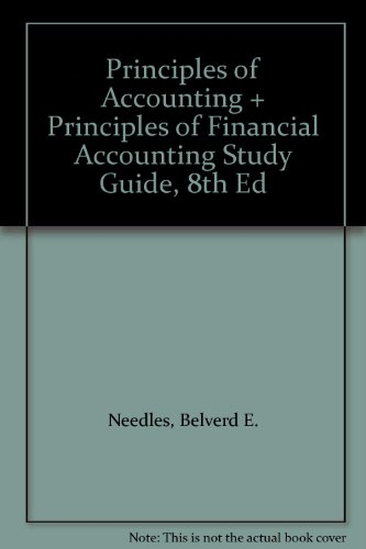 Principles of Accounting and Principles of Financial Accounting Used with ... Needles-Principles of Accounting; Needles-Principles of Financial Accounting 8th 2002 (Student Manual, Study Guide, etc.) 9780618124251 Front Cover