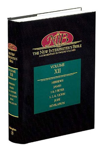 New Interpreter's Bible Hebrew, James, 1 and 2 Peter, 1, 2, and 3 John, Jude, Revelation N/A edition cover