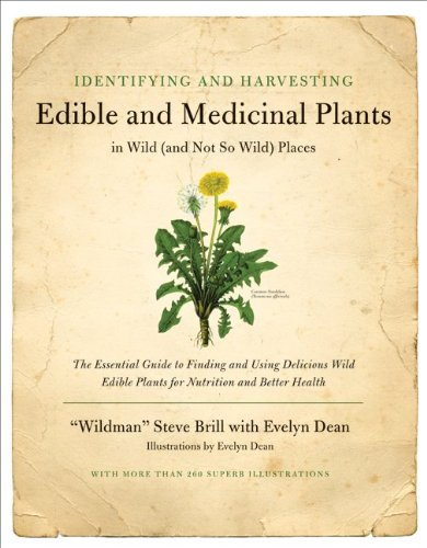 Identifying and Harvesting Edible and Medicinal Plants In Wild (And Not So Wild) Places N/A edition cover