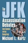 JFK Assassination Debates Lone Gunman Versus Conspiracy  2006 edition cover