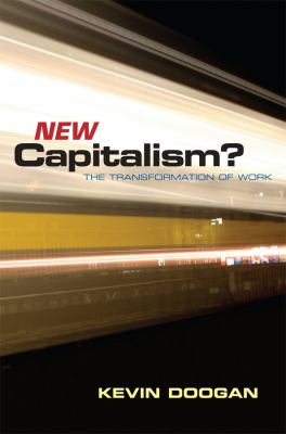 New Capitalism? The Transformation of Work  2009 edition cover