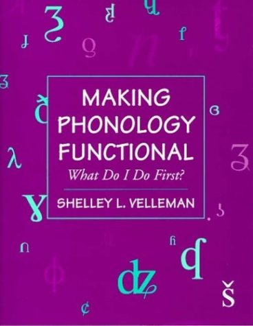 Making Phonology Functional What Do I Do First?  1998 9780750695251 Front Cover