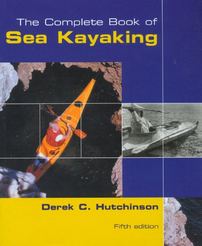 Derek C. Hutchinson's Guide to Sea Kayaking  5th 2003 edition cover