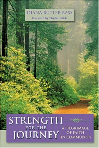 Strength for the Journey A Pilgrimage of Faith in Community  2002 edition cover