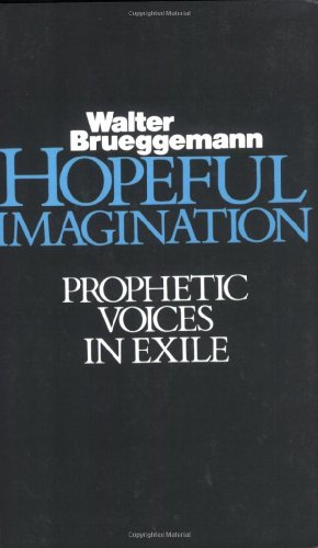 Hopeful Imagination Prophetic Voices in Exile N/A edition cover