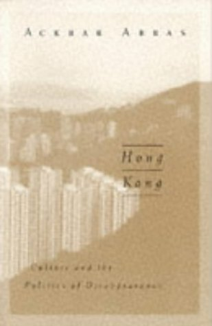 Hong Kong Culture and the Politics of Disappearance  1997 edition cover