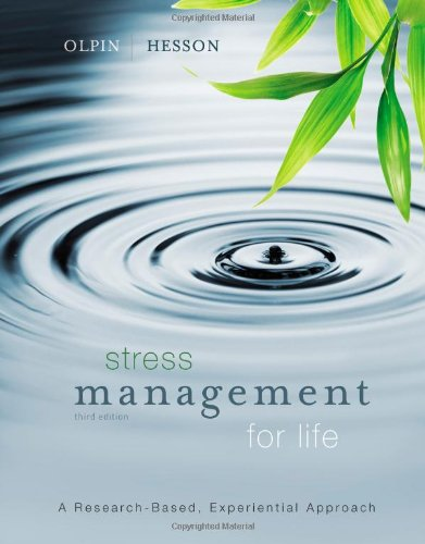 Stress Management for Life A Research-Based Experiential Approach 3rd 2013 edition cover