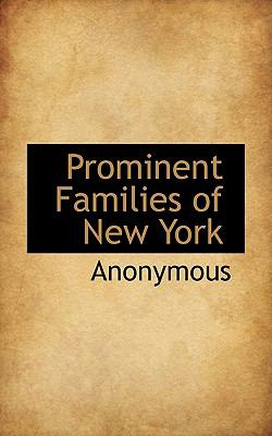 Prominent Families of New York N/A 9781115372251 Front Cover