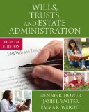 Wills, Trusts, and Estate Administration:   2016 9781305506251 Front Cover