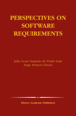 Perspectives on Software Requirements   2004 9781402076251 Front Cover