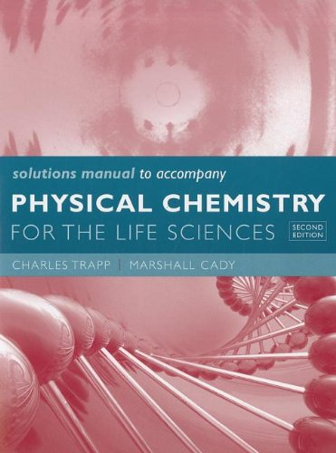 Physical Chemistry for the Life Sciences  2nd 2011 edition cover