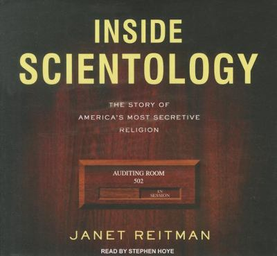 Inside Scientology: The Story of America's Most Secretive Religion Library Edition  2011 edition cover
