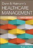 Dunn & Haimann's Healthcare Management:   2015 9781567937251 Front Cover
