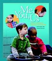Me, You, Us : Social-Emotional Learning in Preschool  2009 edition cover