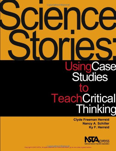 Science Stories Using Case Studies to Teach Critical Thinking  2011 edition cover