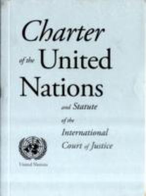 Charter of the United Nations and Statute of the International Court of Justice  N/A edition cover