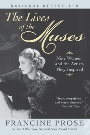 Lives of the Muses Nine Women and the Artists They Inspired  2005 9780060555252 Front Cover