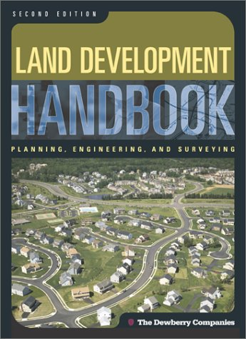 Land Development Handbook Planning, Engineering, and Surveying 2nd 2002 (Revised) 9780071375252 Front Cover