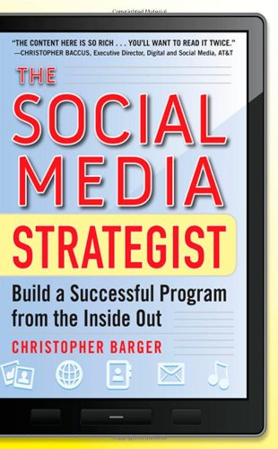 Social Media Strategist Build a Successful Program from the Inside Out  2012 edition cover