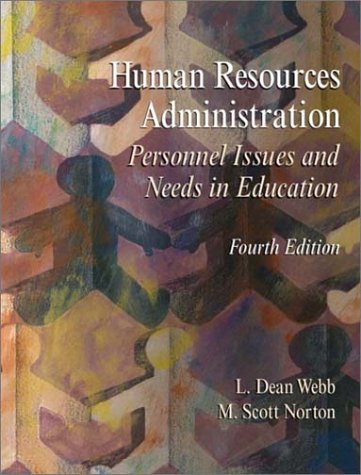 Human Resources Administration Personnel Issues and Needs in Education 4th 2003 (Revised) 9780130423252 Front Cover