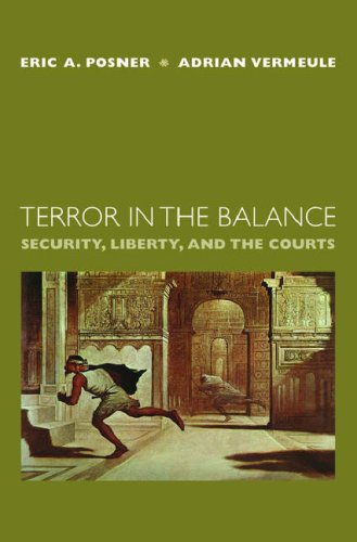 Terror in the Balance Security, Liberty, and the Courts  2007 edition cover