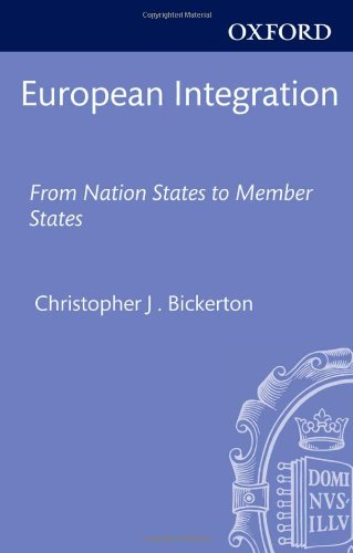 European Integration From Nation-States to Member States  2012 9780199606252 Front Cover