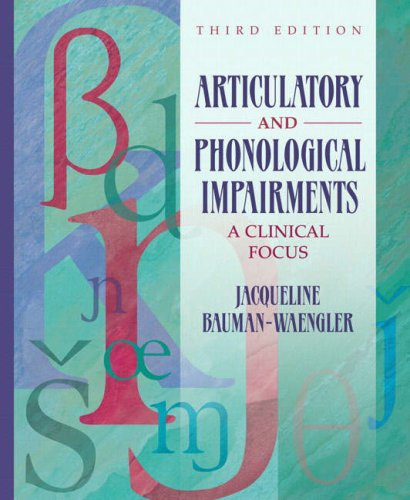 Articulatory and Phonological Impairments A Clinical Focus 3rd 2008 edition cover