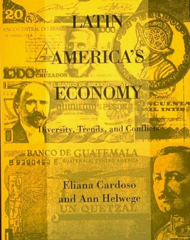 Latin America's Economy Diversity, Trends, and Conflicts N/A edition cover