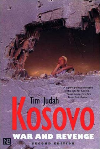 Kosovo War and Revenge 2nd 2002 9780300097252 Front Cover
