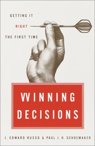 Winning Decisions Getting It Right the First Time  2002 edition cover