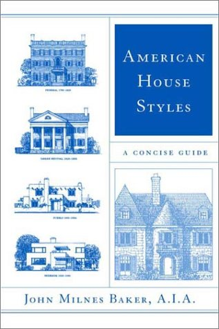 American House Styles A Concise Guide N/A 9780393323252 Front Cover