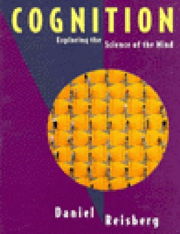 Cognitive Psychology : Exploring the Science of the Mind 1st 1997 9780393969252 Front Cover