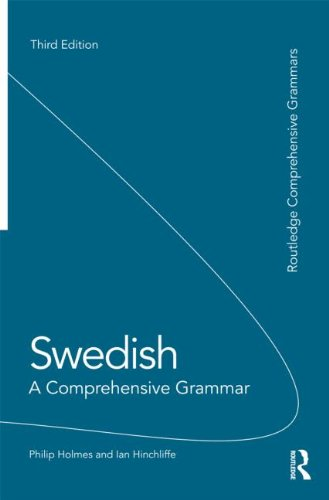 Swedish: A Comprehensive Grammar  3rd 2013 (Revised) edition cover