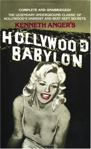 Hollywood Babylon The Legendary Underground Classic of Hollywood's Darkest and Best Kept Secrets  1998 edition cover