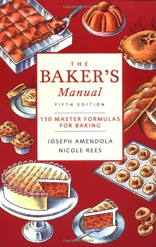 Baker's Manual 150 Master Formulas for Baking 5th 2003 (Revised) 9780471405252 Front Cover