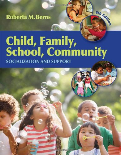 Child, Family, School, Community Socialization and Support 8th 2010 edition cover