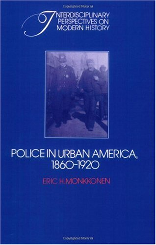 Police in Urban America, 1860-1920   2004 9780521531252 Front Cover