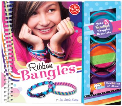 Ribbon Bangles Make 5 Beautiful Wrapped Bracelets N/A 9780545346252 Front Cover