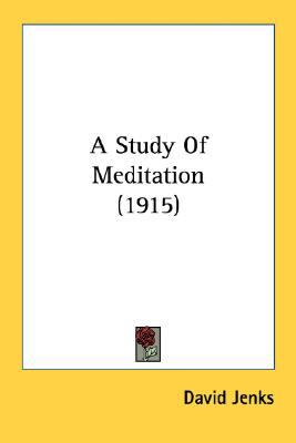 Study of Meditation N/A 9780548725252 Front Cover