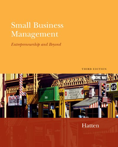Small Business Management Entrepreneurship and Beyond Entrepreneurship and Beyond 3rd 2006 (Student Manual, Study Guide, etc.) edition cover