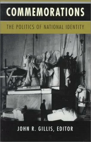 Commemorations The Politics of National Identity  1994 9780691029252 Front Cover