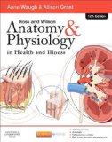 Ross and Wilson Anatomy and Physiology in Health and Illness  12th 2014 edition cover