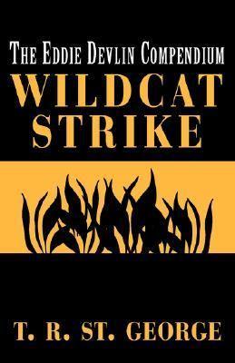 Wildcat Strike The Eddie Devlin Compendium  1999 9780738847252 Front Cover