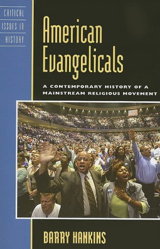 American Evangelicals A Contemporary History of a Mainstream Religious Movement N/A edition cover