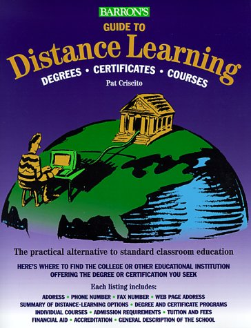 Guide to Distance Learning   1999 9780764107252 Front Cover
